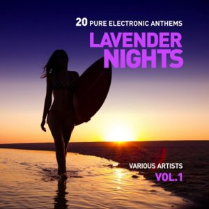 VA - Lavender Nights (20 Pure Electronic Anthems) Vol 1 (2016)