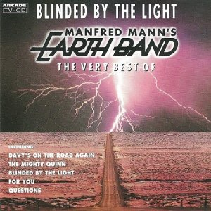 Manfred Mann's Earth Band - Blinded By The Light: The Very Best Of (1992)