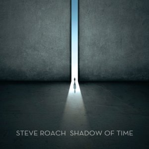 Steve Roach - Shadow of Time (Extended) (2016)