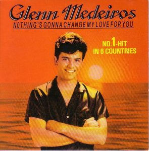Glenn Medeiros - Nothing's Gonna Change My Love For You (Maxi CD Single) (1987)