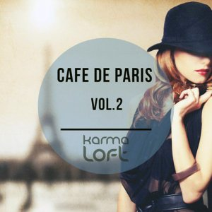 VA - Cafe De Paris Vol 2 (Finest Selection Of French Bar & Hotel Lounge) (2015)
