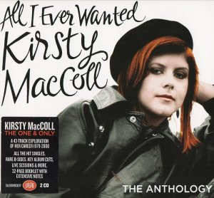 Kirsty MacColl - All I Ever Wanted: The Anthology (2014)