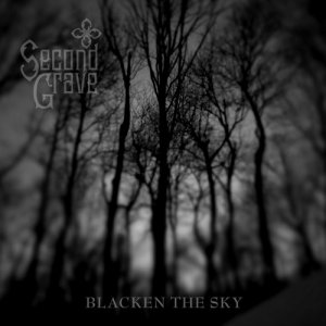 Second Grave - Blacken The Sky (2016)