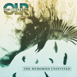 One Less Reason - The Memories Uninvited (2016)