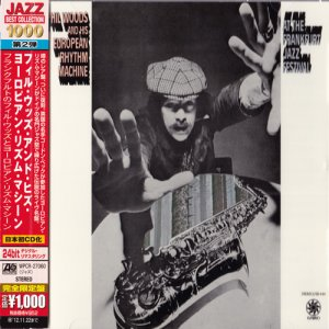 Phil Woods And His European Rhythm Machine - At The Frankfurt Jazz Festival (2012)