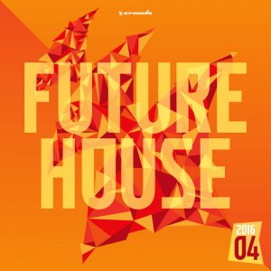 VA - Future House 2016-04 (2016)