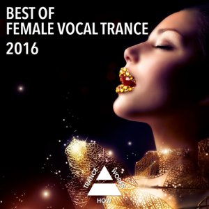 VA - Best Of Female Vocal Trance 2016