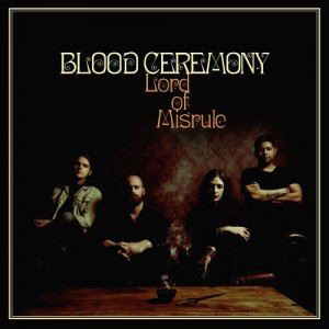 Blood Ceremony - Lord Of Misrule (2016) [HDTracks]