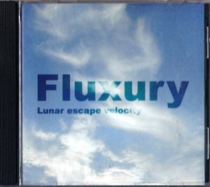 Fluxury - Lunar Escape Velocity (2001)