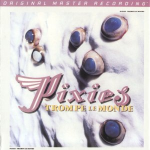 Pixies - Trompe Le Monde (1991) [MFSL SACD 2013] PS3 ISO + HDTracks