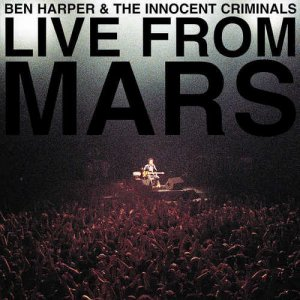 Ben Harper & The Innocent Criminals - Live From Mars [2001] (2016) [HDtracks]