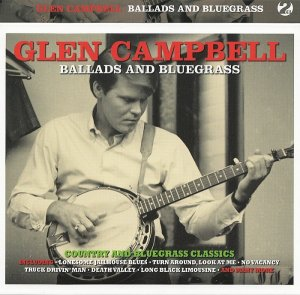 Glen Campbell - Ballads and Bluegrass (2016)