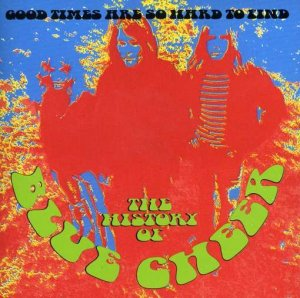 Blue Cheer - Good Times Are So Hard To Find (1988)