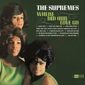 The Supremes - Where Did Our Love Go (1964) [2016] [HDTracks]