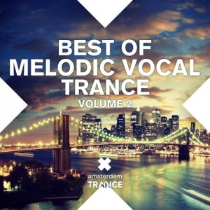 VA - Best Of Melodic Vocal Trance Vol 2 (2015)