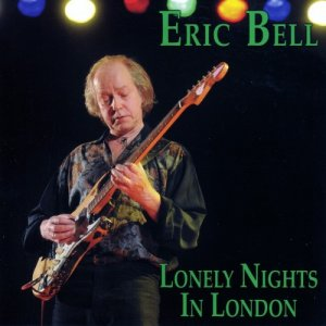 Eric Bell - Lonely Nights In London (2010)