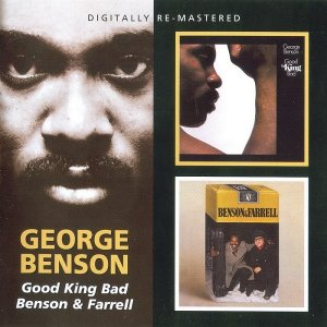 George Benson - Good King Bad / Benson & Farrell (2010)