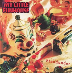 My Little Funhouse - Standunder (1992)