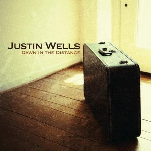 Justin Wells - Dawn in the Distance (2016)
