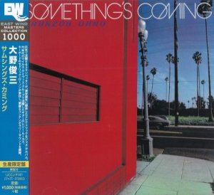 Shunzoh Ohno - Something's Coming (1975) [2015 DSD Japan]