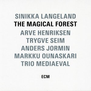 Sinikka Langeland - The Magical Forest (2016)