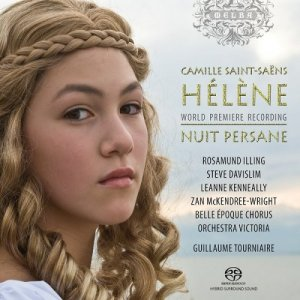 Orchestra Victoria, Guillaume Tourniaire - Camille Saint-Saens: Helene; Nuit persane (2008) [HDTracks]