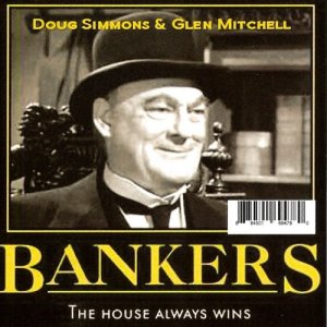 Doug Simmons & Glen Mitchell Band - Bankers (2012)