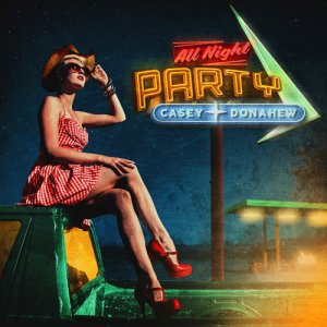 Casey Donahew - All Night Party (2016)