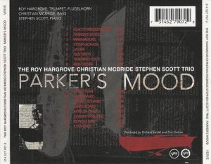 The Roy Hargrove, Christian McBride, Stephen Scott Trio - Parker's Mood (1995)