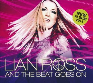 Lian Ross - And The Beat Goes On [2CD] (2016)