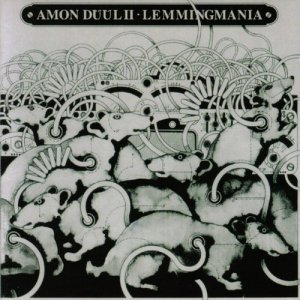 Amon Duul II - Lemmingmania [Enhanced Edition] (2006) [1975]
