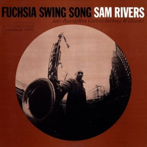 Sam Rivers - Fuchsia Swing Song (1964) [2016] [HDTracks]