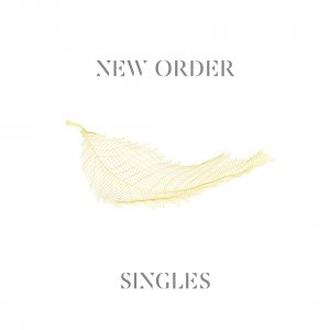 New Order - Singles (Remastered) (2CD) (2016)