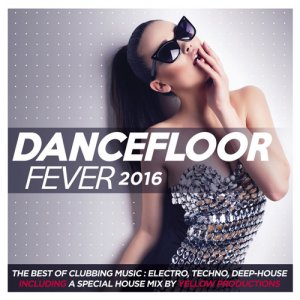 VA - Dancefloor Fever 2016 (2015)