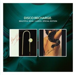 Beautiful Bend / Caress – Disco Recharge: Make That Feeling Come Again! / Caress (Special Edition) (2012)
