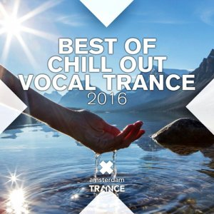 VA - Best Of Chill Out Vocal Trance (2016)