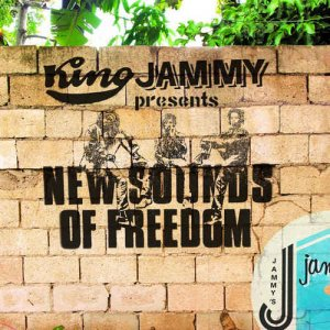 VA - King Jammy Presents New Sounds Of Freedom (2016)