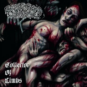 Severed Limbs - Collector Of Limbs (2016)