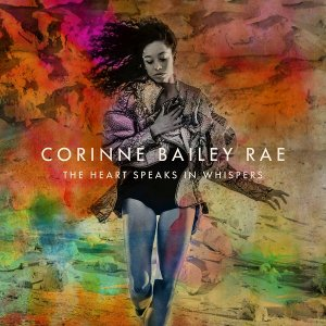 Corinne Bailey Rae - The Heart Speaks In Whispers [Deluxe Edition] (2016) [HDTracks]