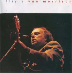 Van Morrison - This Is Van Morrison (1992)