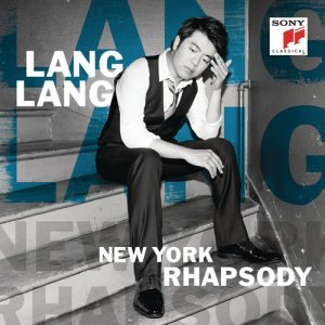 Lang Lang - New York Rhapsody (2016)