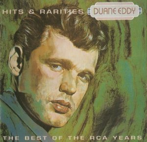 Duane Eddy - The Best Of The RCA Years: Hits And Rarities (1993)