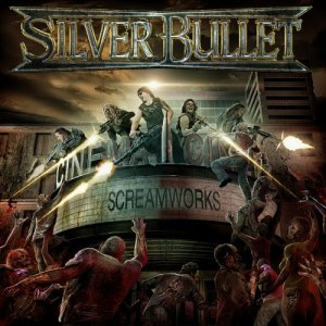 Silver Bullet - Screamworks (2016)