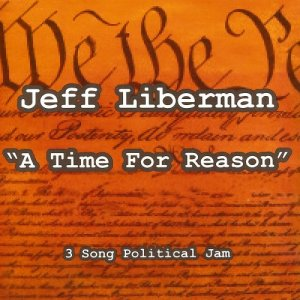 Jeff Liberman - A Time for Reason (2013)