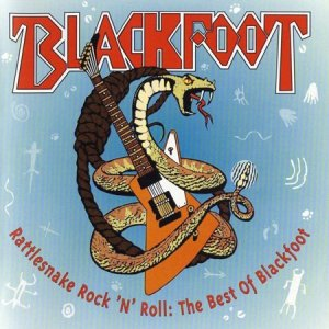 Blackfoot - Rattlesnake Rock 'n' Roll. The Best Of Blackfoot (1994)