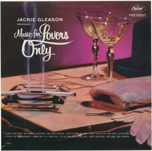 Jackie Gleason Orchestra - Music For Lovers Only (2012) [1955]