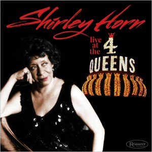 Shirley Horn - Live At The 4 Queens (2016)