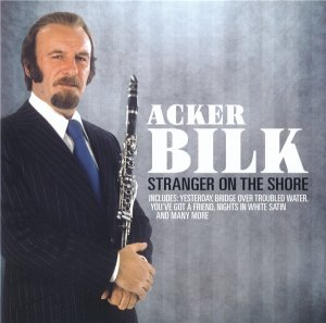 Acker Bilk - Stranger On The Shore (2010)