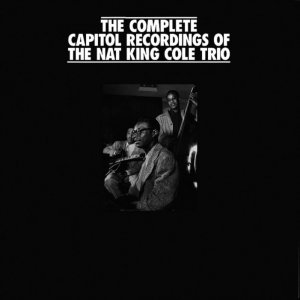 Nat King Cole - The Complete Capitol Recordings Of The Nat King Cole Trio (1942-1961) [18CD BoxSet] (1991)