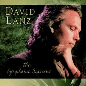 David Lanz - The Symphonic Sessions [Limited Edition] (2003)